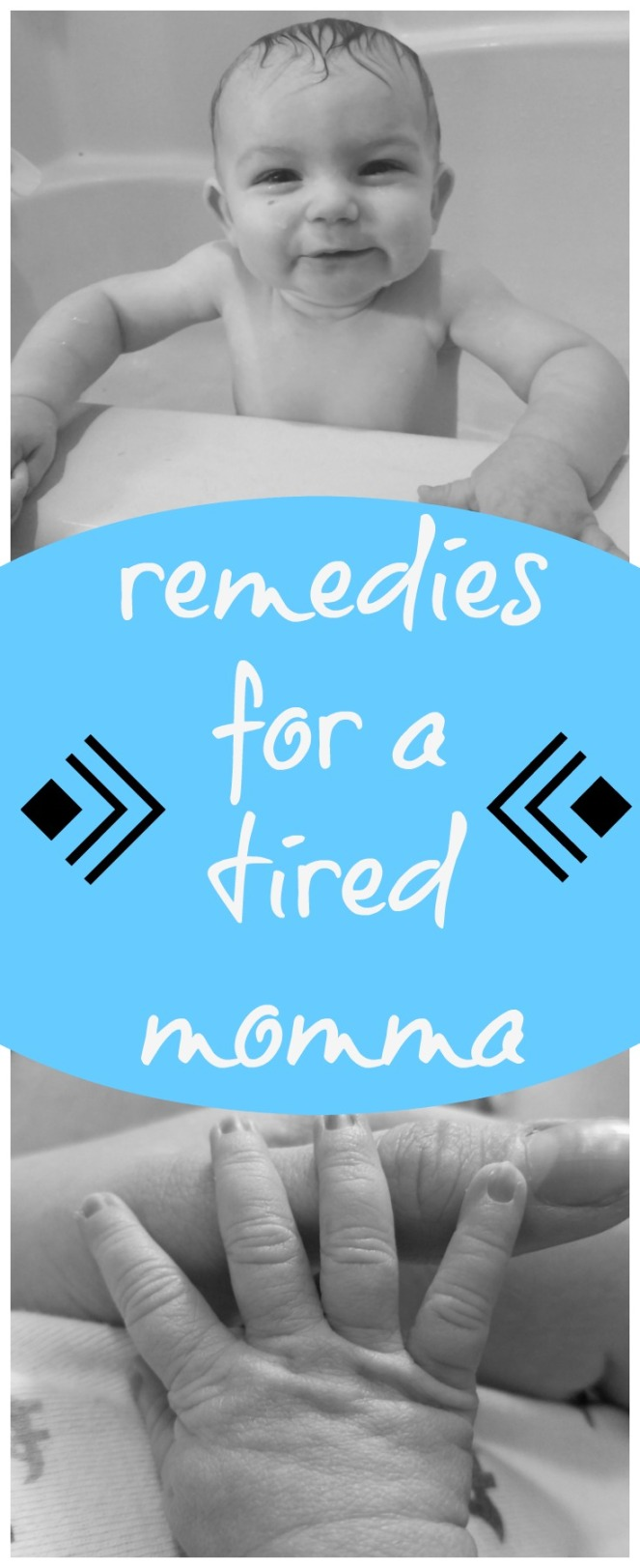 Remedies for a tired momma